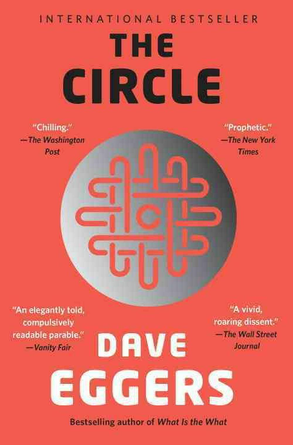 The Circle by Dave Eggers, ISBN: 9780345807298