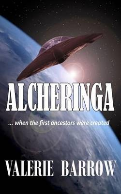 ALCHERINGA -  When the first ancestors were created.