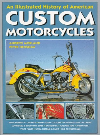 The History of American Custom Motorcycles