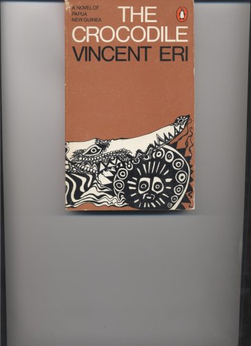 The Crocodile by Vincent Eri, ISBN: 9780140037234
