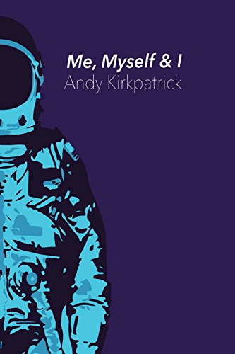 Me, Myself & I: The dark arts of big wall soloing by Andy Kirkpatrick, ISBN: 9781545122259