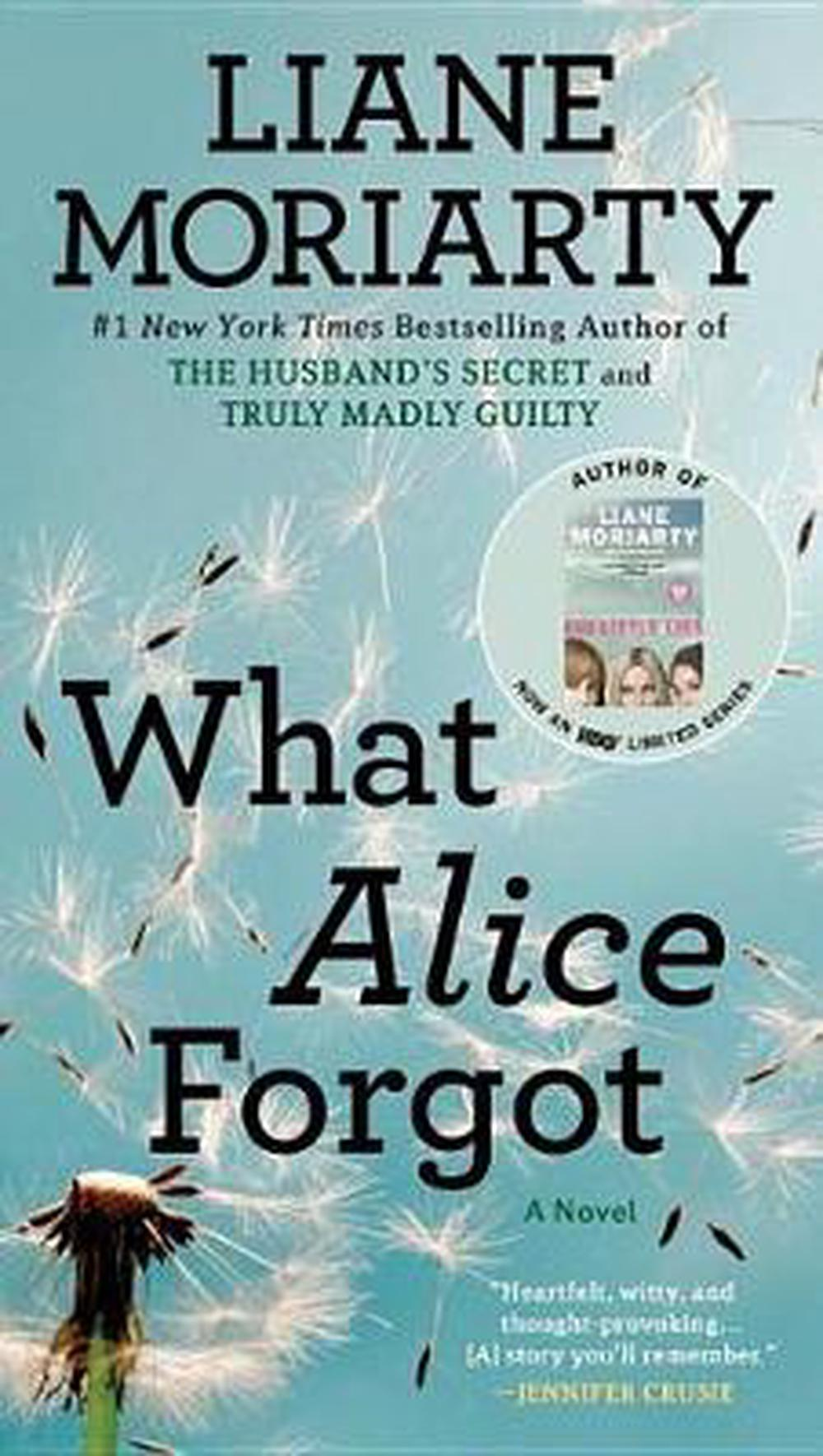 What Alice Forgot by Liane Moriarty, ISBN: 9780451490445