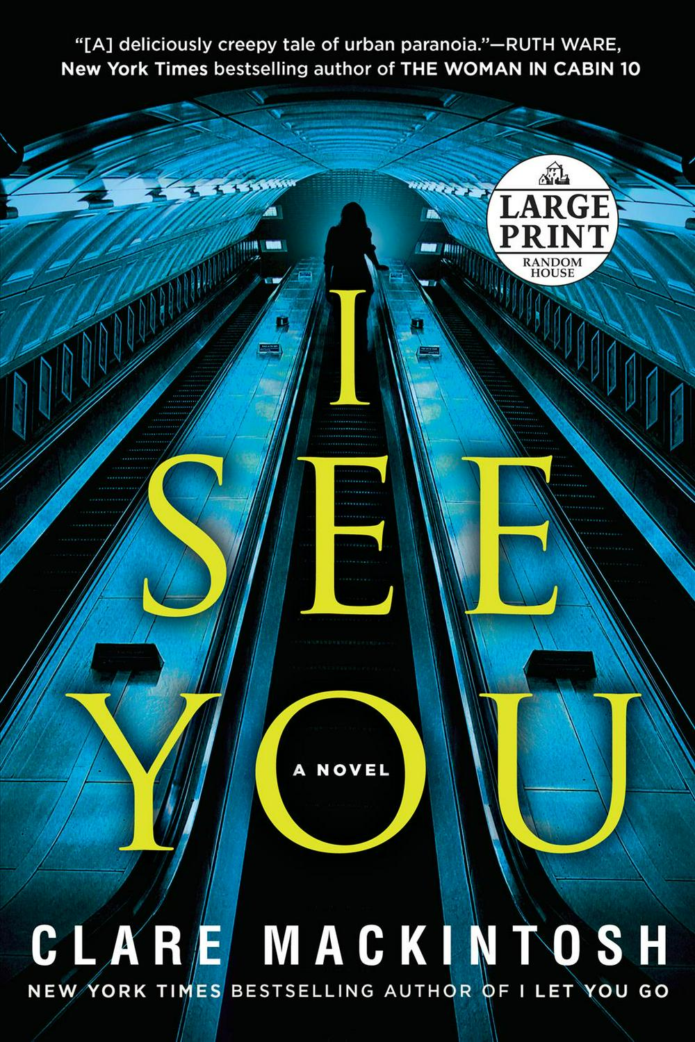 I See You by Clare Mackintosh, ISBN: 9781524756369