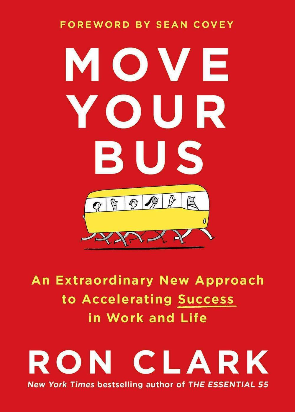 Move Your BusAn Extraordinary New Approach to Accelerating S...