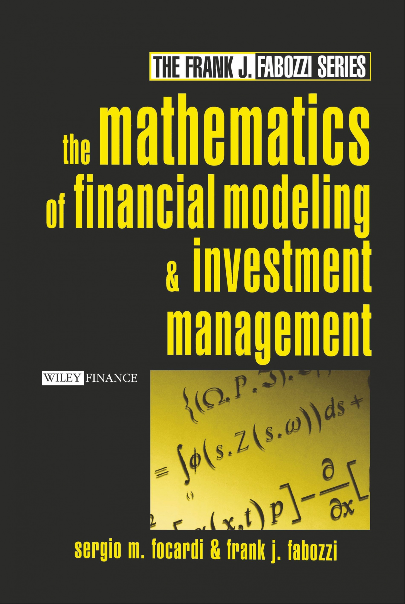Cover Art for The Mathematics of Financial Modeling and Investment Management, ISBN: 9780471465997