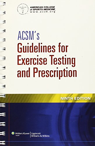 ACSM's Guidelines for Exercise Testing and Prescription by American College of Sports Medicine, ISBN: 9781609136055