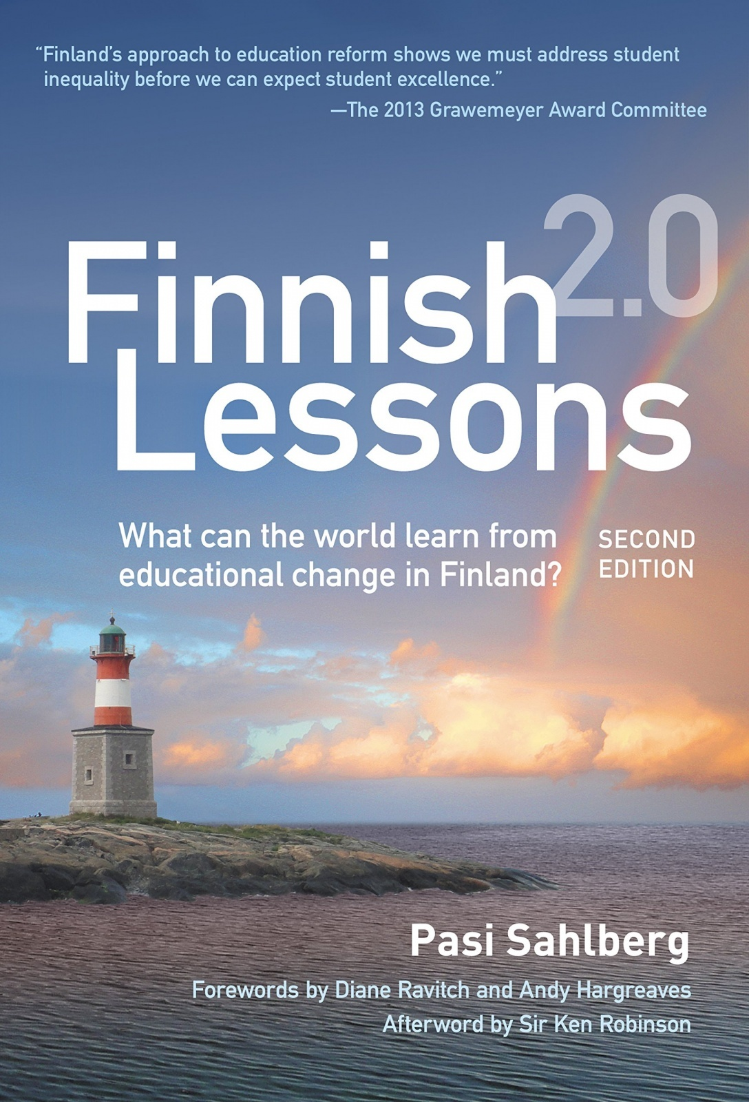 Finnish Lessons 2.0: What Can the World Learn from Educational Change in Finland? by Pasi Sahlberg, ISBN: 9780807755853