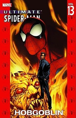 Ultimate Spider-Man: Hobgoblin Vol. 13