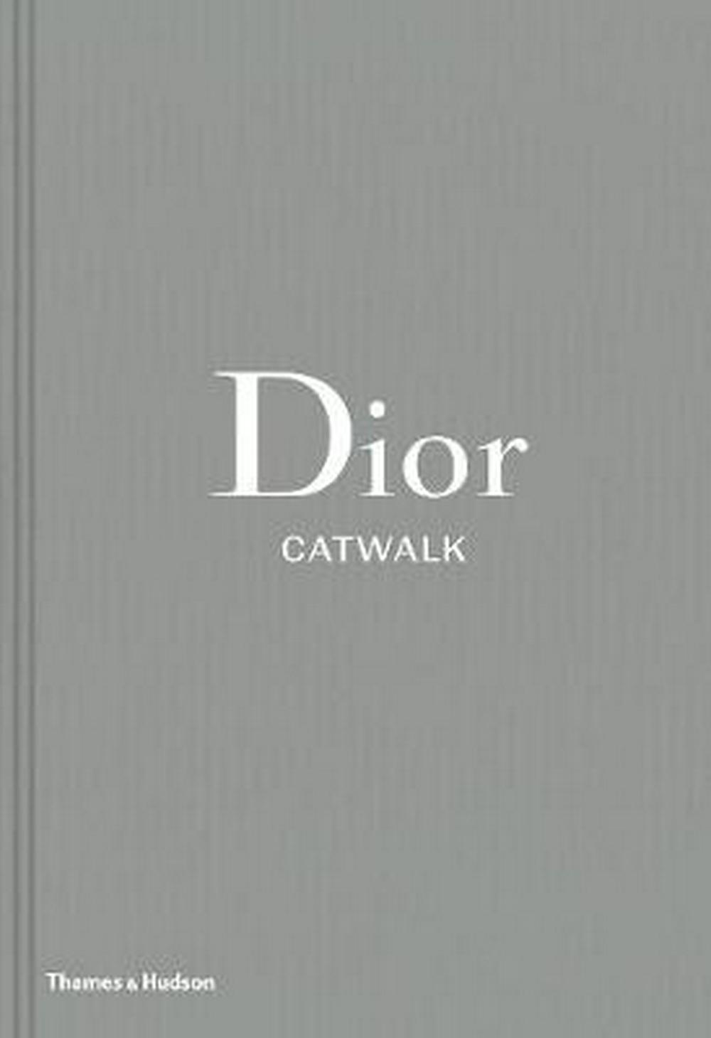 Dior: The Complete Collections (Catwalk)