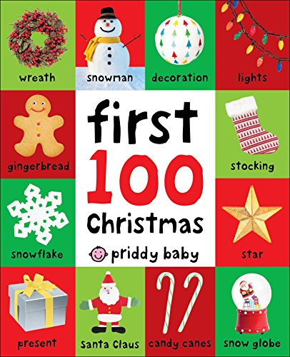 First 100 Christmas WordsFirst 100 by Roger Priddy, ISBN: 9780312527686
