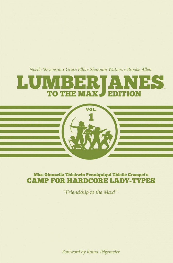 Lumberjanes to the Max Edition Vol. 1Lumberjanes