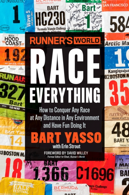 Runner's World Race EverythingHow to Conquer Any Race at Any Distance in Any ...