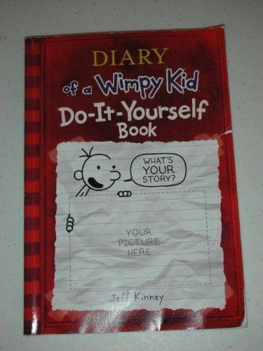 Diary of a Wimpy Kid Do-It-Yourself Book by Jeff Kinney, ISBN: 9780810982949