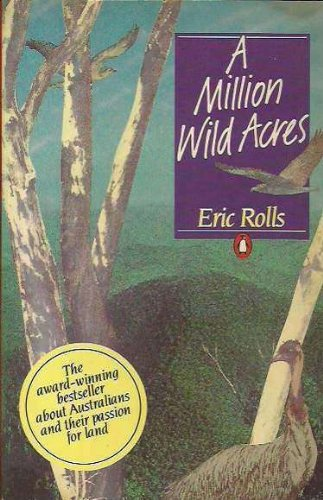 A Million Wild Acres by Rolls, Eric, ISBN: 9780140071665