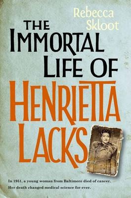 Cover Art for The Immortal Life of Henrietta Lacks, ISBN: 9780230750210