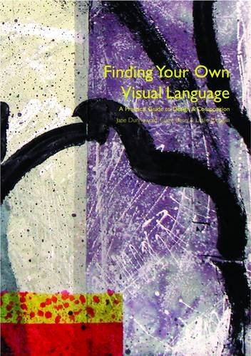 Finding Your Own Visual Language
