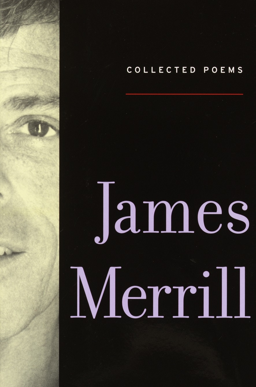 The Collected Poems Of James Merrill