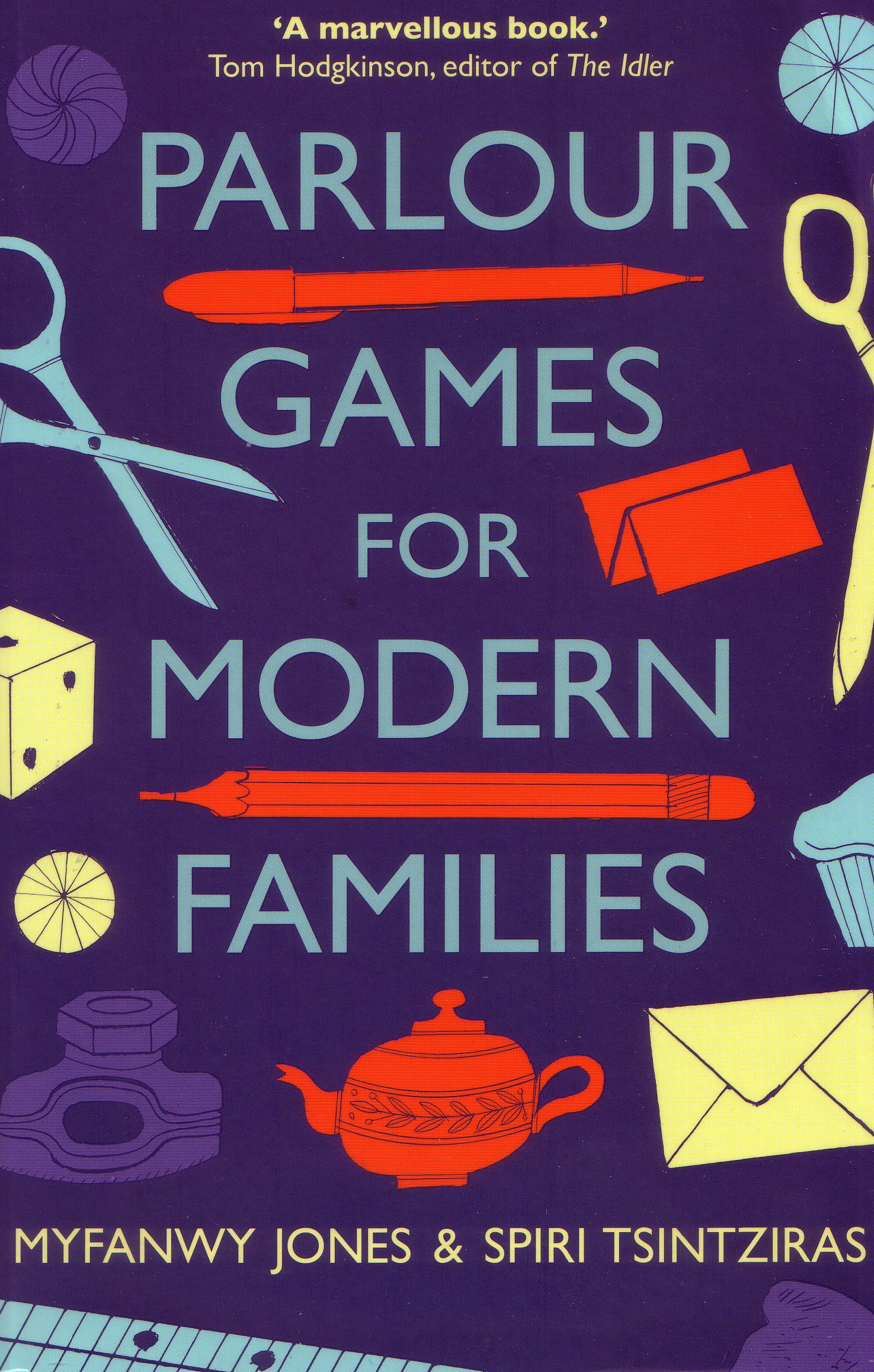 Parlour Games for Modern Families by Myfanwy Jones & Spiri Tsintziras, ISBN: 9781921844416