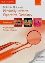 Pickards Guide To Minimally Invasive Operative Dentistry 10Ed (Pb 2016)
