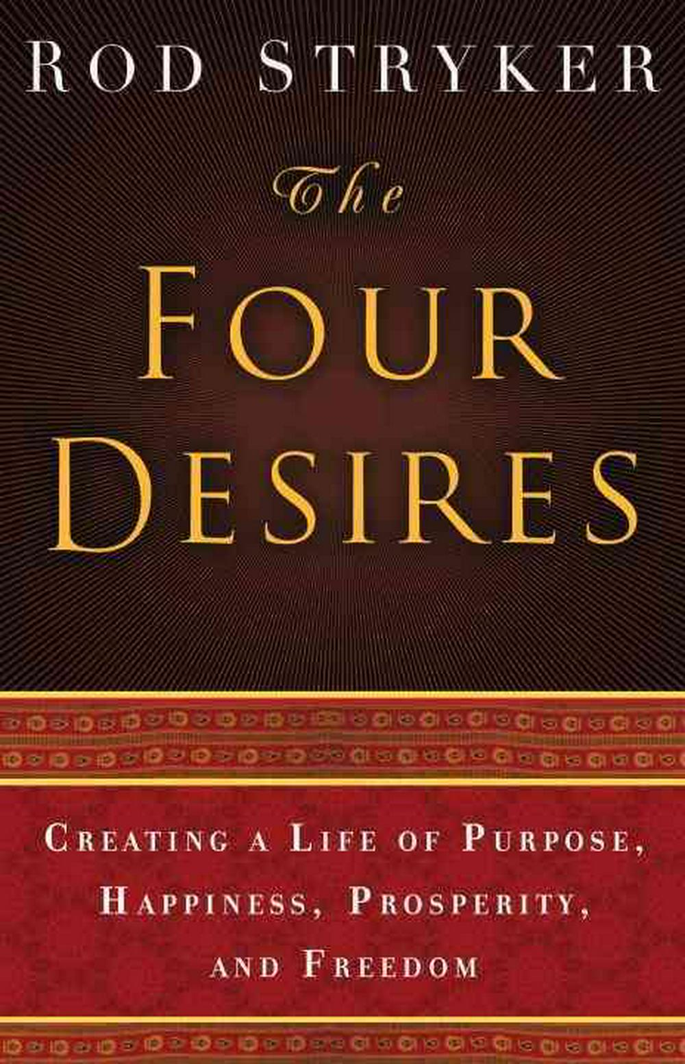 The Four Desires by Rod Stryker, ISBN: 9780553803983