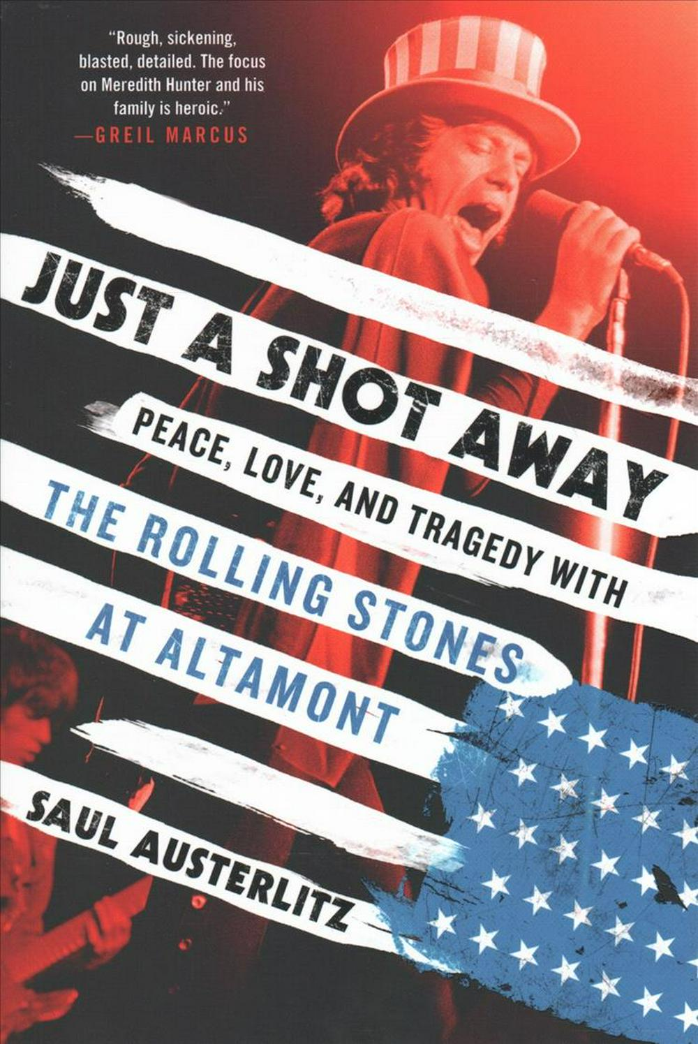 Just a Shot Away by Saul Austerlitz, ISBN: 9781250083197