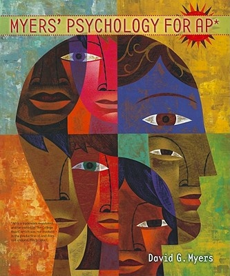 Myers' Psychology for AP by University David G Myers, ISBN: 9781429244367