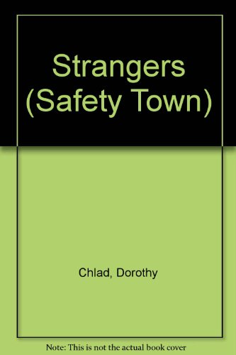 Strangers by Dorothy Chlad, ISBN: 9780516419848