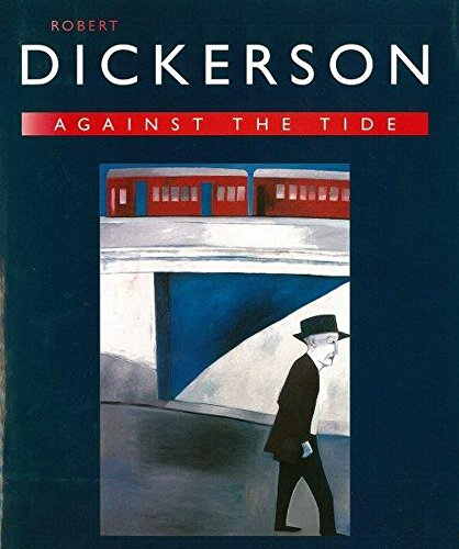 Robert Dickerson--against the tide