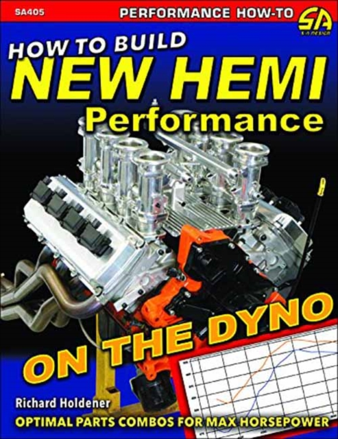 How to Build New Hemi Performance on the DynoOptimal Parts Combos for Max Horsepower