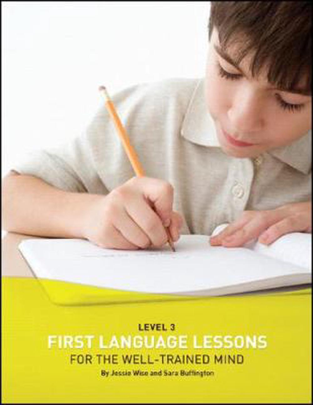 First Language Lessons for the Well Trained Mind: Student Wookbook, Level 3