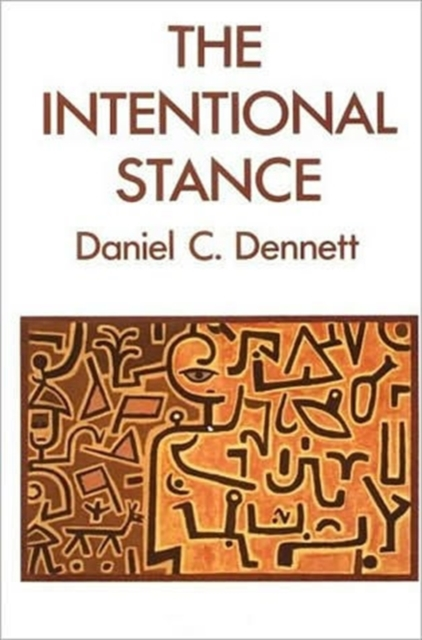 The Intentional Stance: Wittgenstein, Philosophy, and the Mind by Daniel C. Dennett, ISBN: 9780262540537