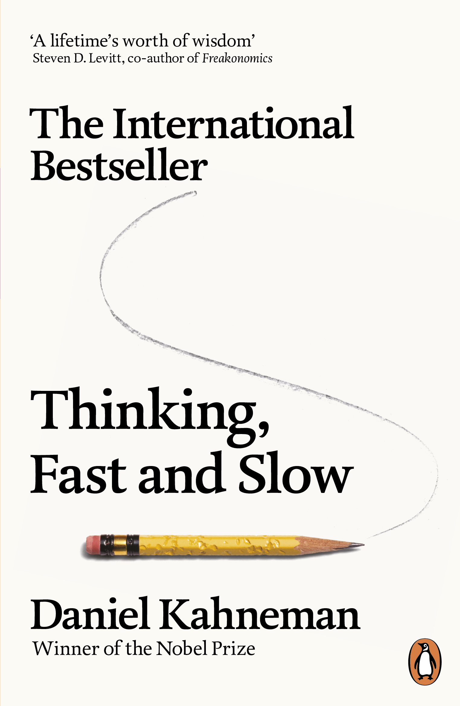 Thinking, Fast and Slow by Daniel Kahneman, PhD, ISBN: 9780141033570