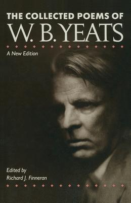 Collected Poems of Wb Yeats (The collected works of W.B. Yeats)