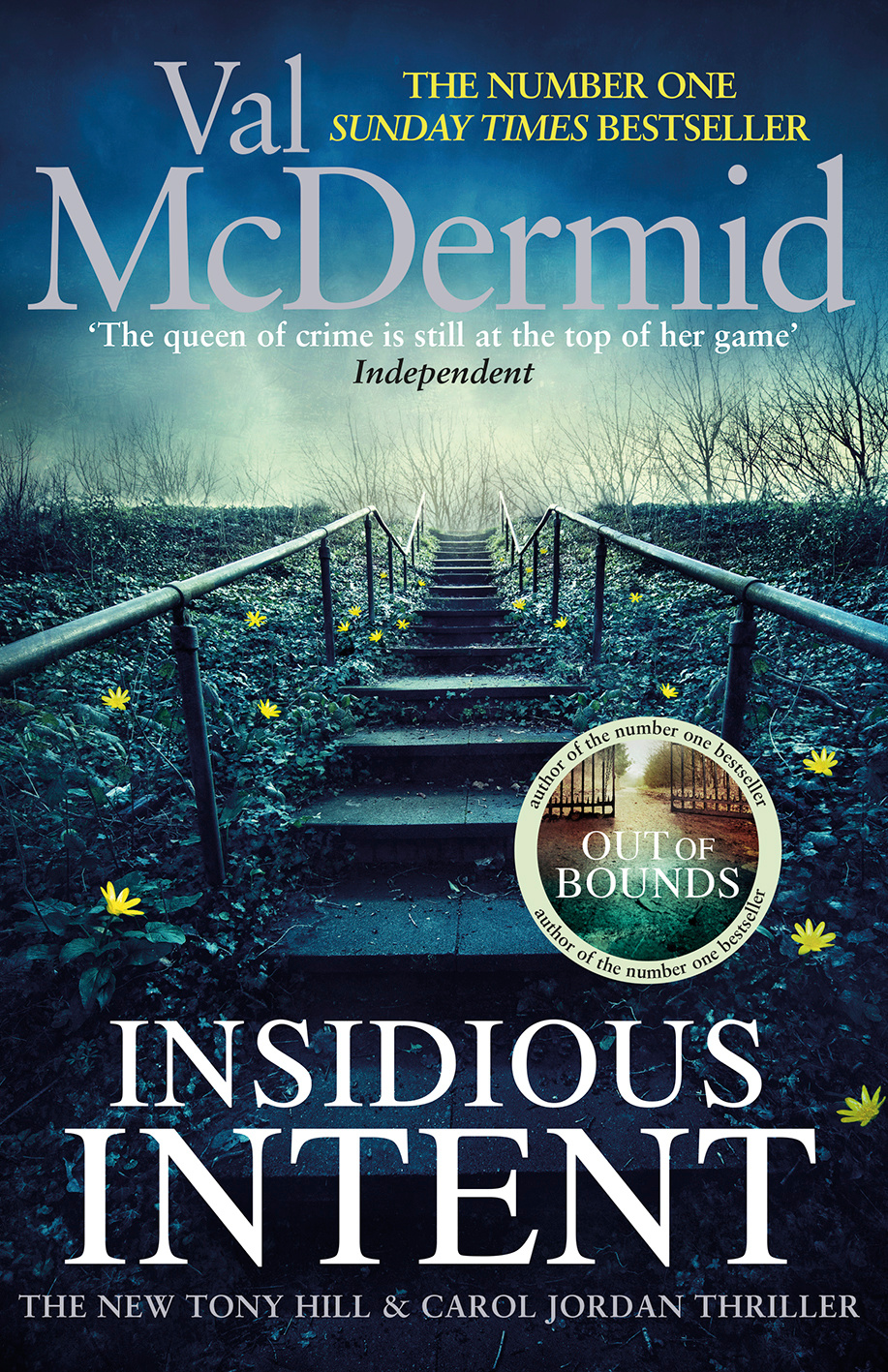 Insidious Intent: (Tony Hill and Carol Jordan, Book 10)