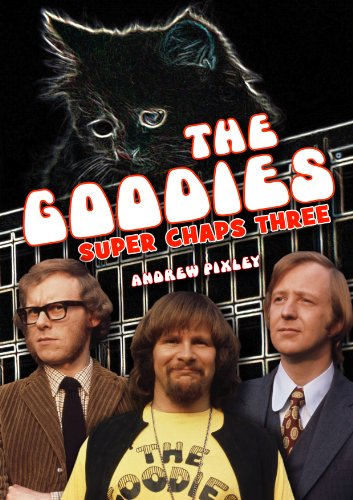 The Goodies Super Chaps Three