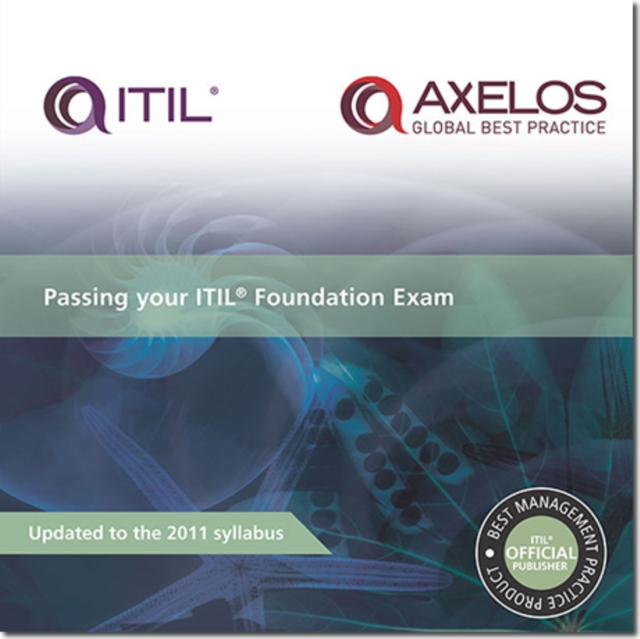 Passing Your ITIL Foundation Exam by Christian F. Nissen, ISBN: 9780113313556