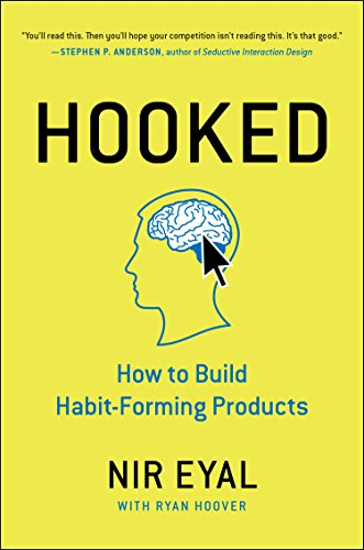 Hooked( How to Build Habit-Forming Products)[HOOKED][Hardcover]