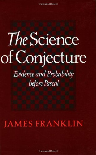 The Science of Conjecture by James Franklin, ISBN: 9780801871092