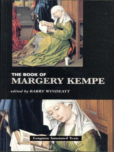 margery kempe book essays Why margery kempe this essay originally appeared in because we now recognize the book of margery kempe as the one of the first biographies by an english woman.