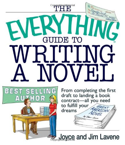 The Everything Guide to Writing a Novel by Joyce Lavene, ISBN: 9781593371326