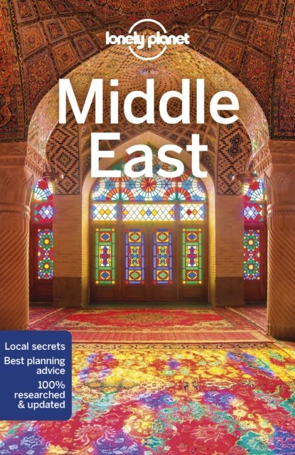 Lonely Planet Middle East (Travel Guide) by Lonely Planet, ISBN: 9781786570710