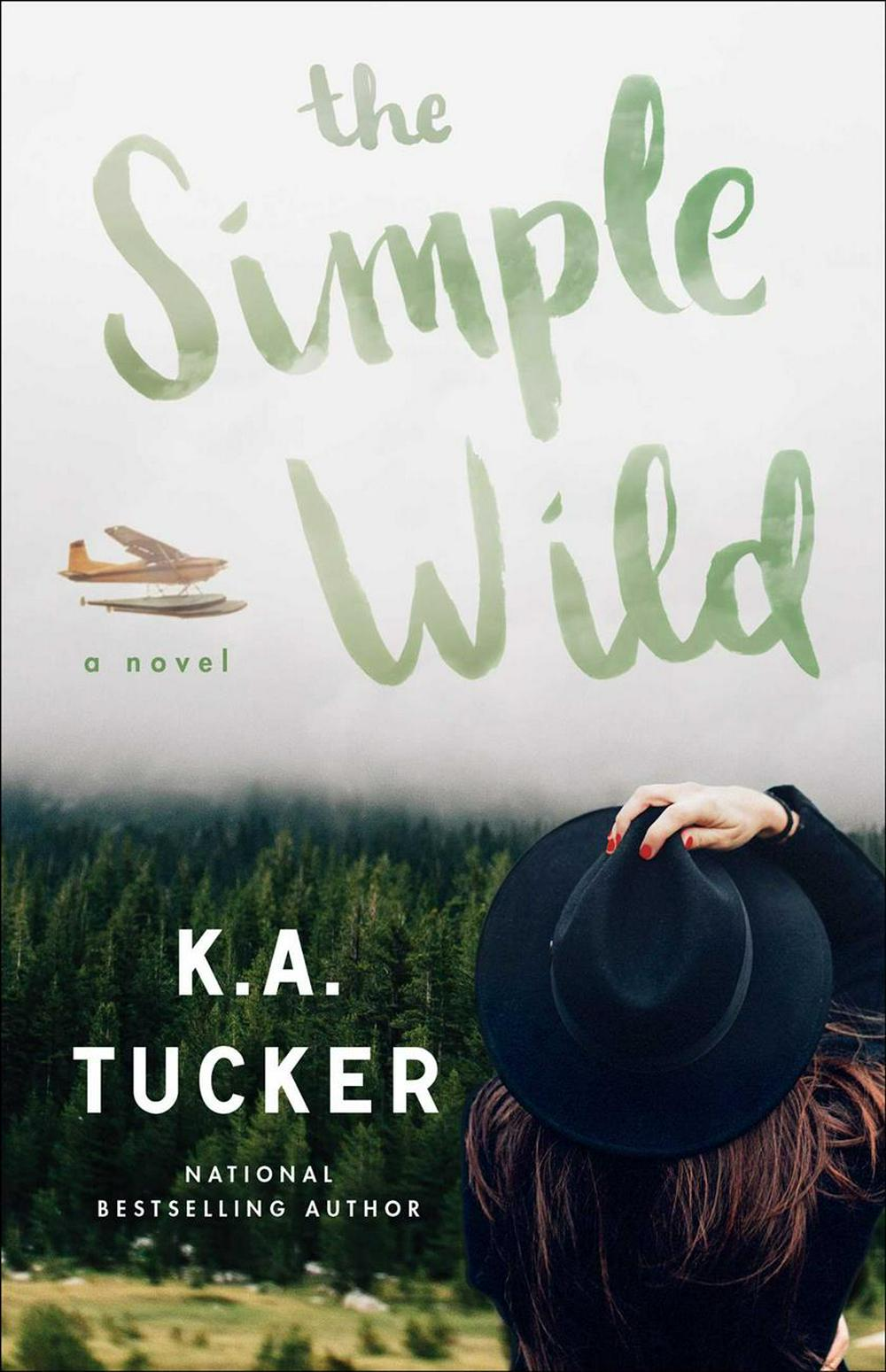The Simple Wild by K a Tucker, ISBN: 9781501133435