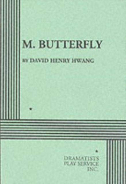 character analysis of rene gallimard in m butterfly a play by david henry hwang David henry hwang's m butterfly and michel lighting isolate m butterfly 's main character, rene gallimard m buttelfly is a memory play with themes.