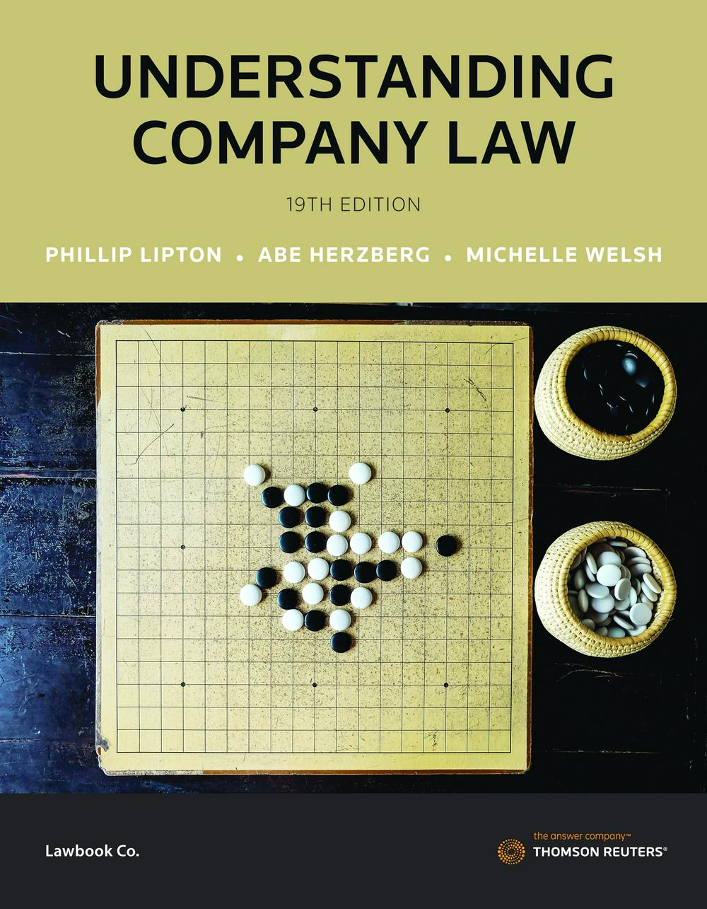 Understanding Company Law by Phillip Lipton,Abe Herzberg,Michelle Welsh, ISBN: 9780455240213