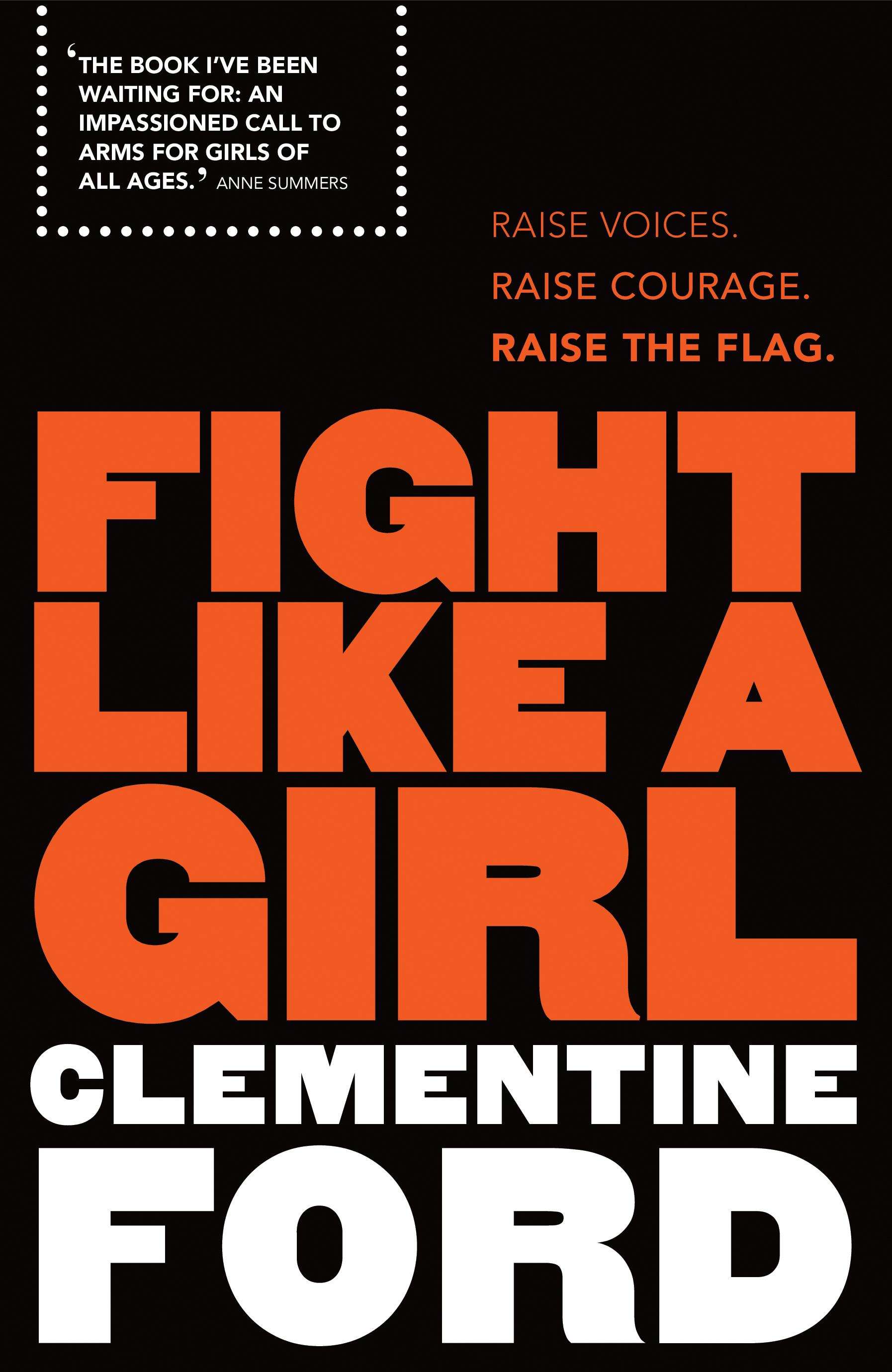 Fight Like a Girl by Clementine Ford, ISBN: 9781760292362