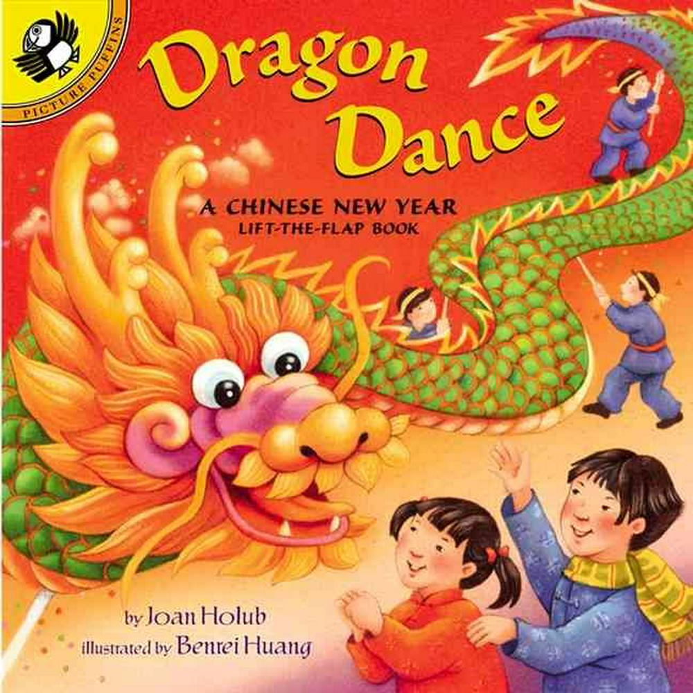 Dragon Dance: a Chinese New Year Lift-the-flap Book by Joan Holub, ISBN: 9780142400005