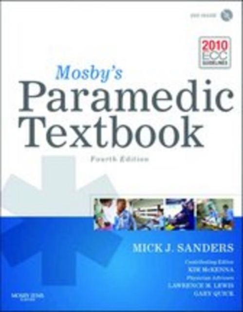 Mosby's Paramedic Textbook by Sanders, ISBN: 9781284029543