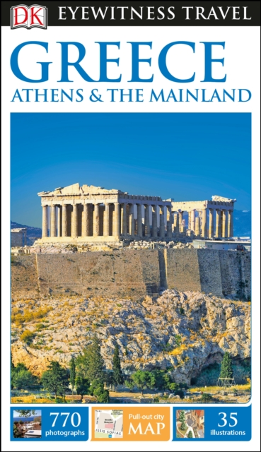 Greece, Athens And The Mainland Eyewitness Travel Guide by DK, ISBN: 9780241282922