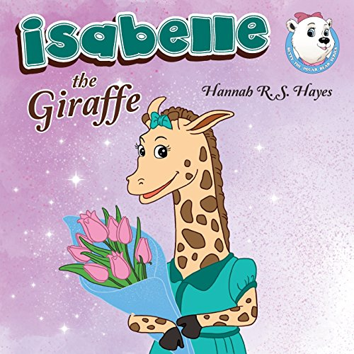 Isabelle the GiraffeBetty the Polar Bear