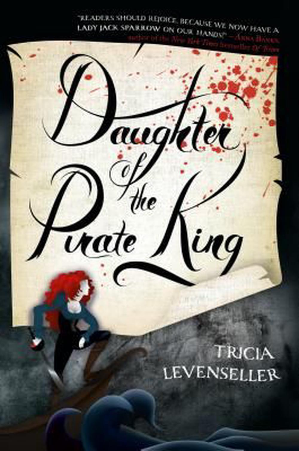 Daughter of the Pirate King by Tricia Levenseller, ISBN: 9781250095961
